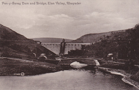 Old postcard of Pen-y-Gareg Dam and Bridge, Elan Valley, Rhayader