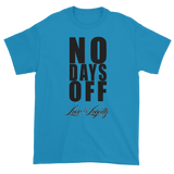 "Sapphire T-Shirt with ""No Days Off"" Written in black above the Love & Loyalty logo."