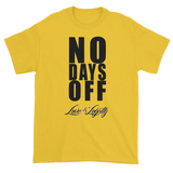 "Yellow T-Shirt with ""No Days Off"" Written in black above the Love & Loyalty logo."