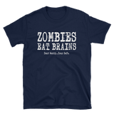 Zombies Eat Brains T-Shirt - Funny Graphic Tee