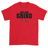 "Red T-shirt with""Rise and Grind"" written in black above the Love & Loyalty Logo."