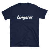 Lingerer - T-Shirt - Funny Movie Inspired Tee