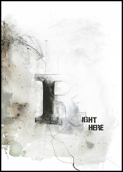 Right Here | POSTER BOARD