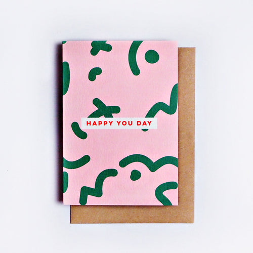 The Completist / Graphic Card / Wenskaart / Happy You Day