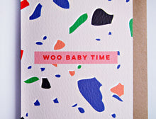 Load image into Gallery viewer, The Completist / Graphic Card / Wenskaart / Woo Baby Time