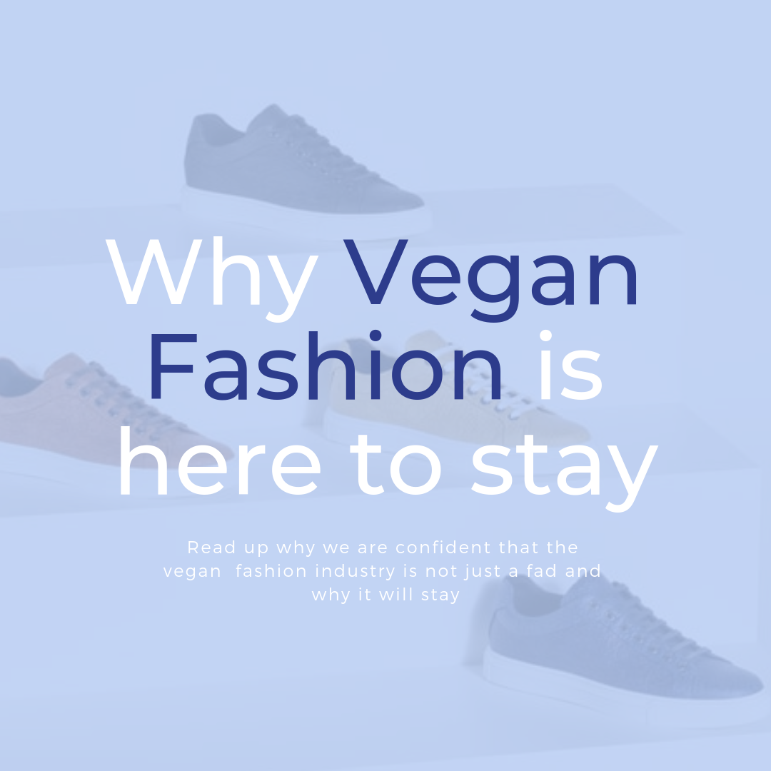 10 Reasons Why Vegan Fashion Is Here to Stay