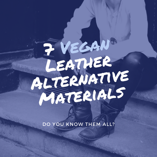 7 Vegan Leather Alternative Materials You Should Know About
