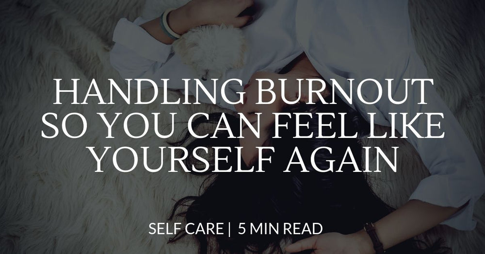 7 ways to handle burnout