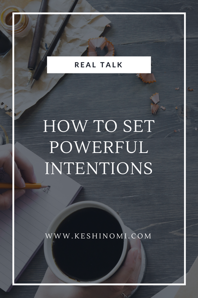 How to set powerful intentions