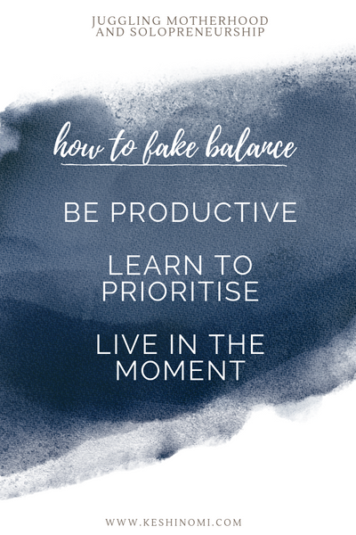 How to fake balance when you're a mumpreneur