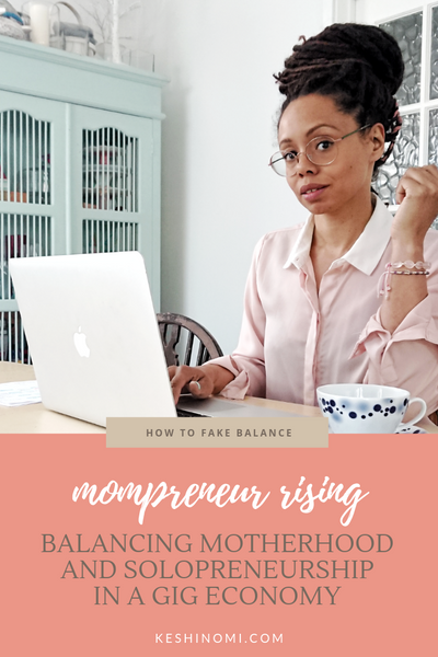 Mompreneur rising in a gig economy
