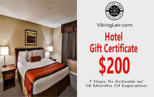 Load image into Gallery viewer, VIKING LAIR FREE $200 Hotel Gift Certificate