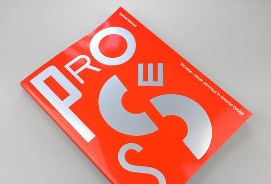 New Book: Process — Visual Journeys in Graphic Design