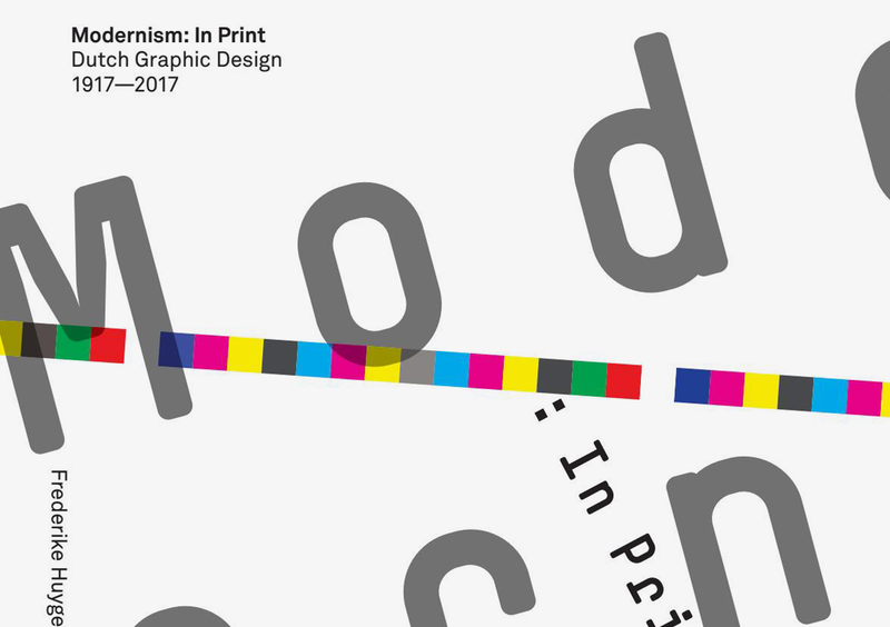 Modernism: In Print – Dutch Graphic Design 1917–2017