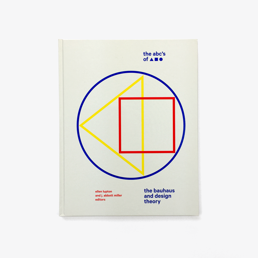 The ABCs of Triangle, Square, Circle: The Bauhaus and Design Theory
