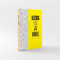Less is a Bore