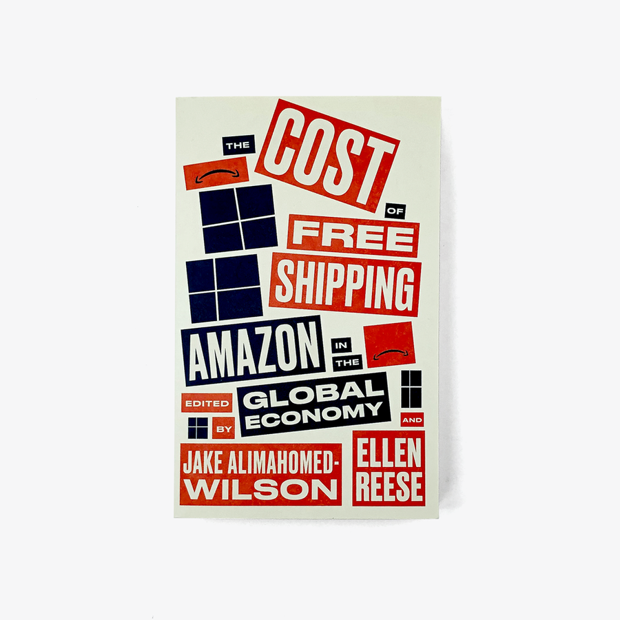 The Cost of Free Shipping: Amazon in the Global Economy