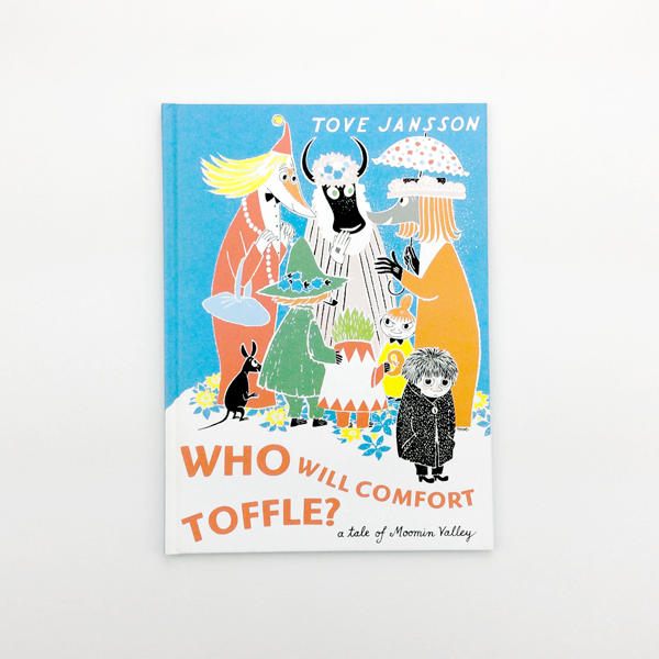 Who Will Comfort Toffle A Tale Of Moomin Valley Counter Print