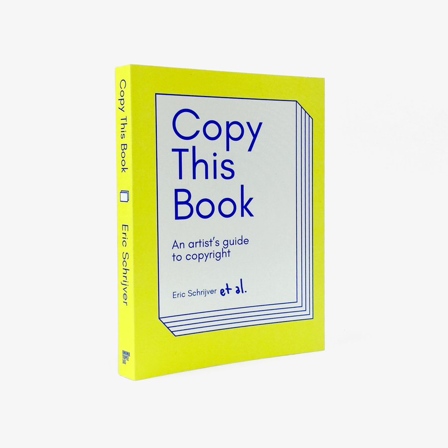 Copy This Book, An Artist's Guide to Copyright