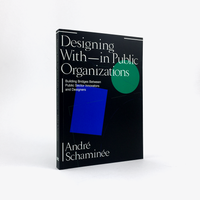 Designing With and Within Public Organizations
