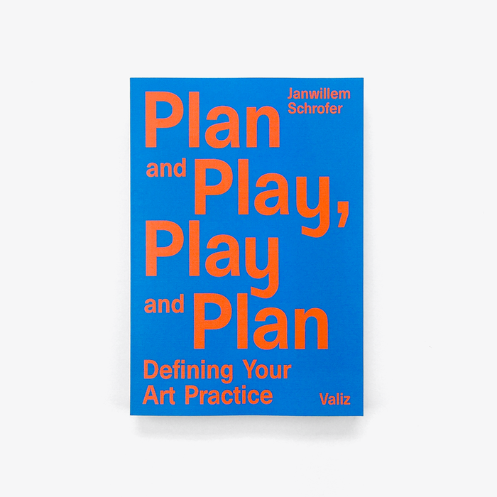 Plan and Play, Play and Plan: Defining Your Art Practice