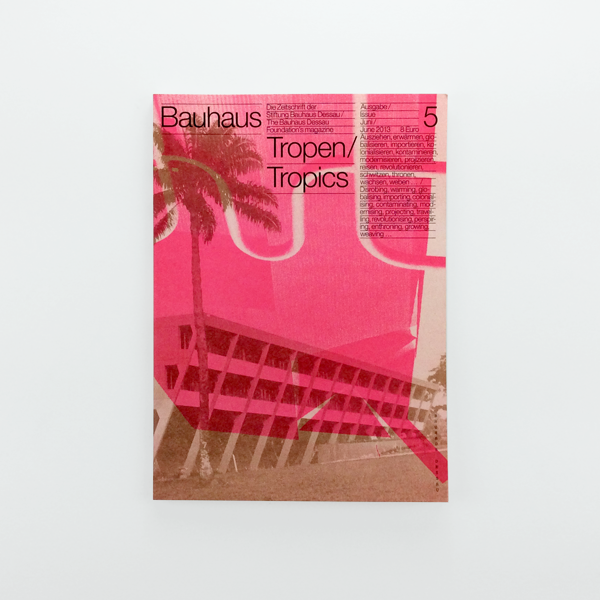 Bauhaus Issue 5 – Tropics