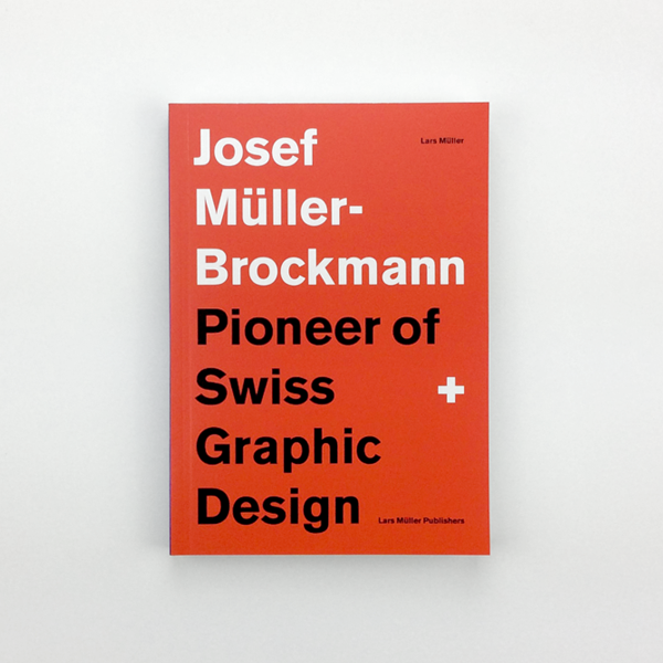 Josef Müller-Brockmann: Pioneer of Swiss Graphic Design