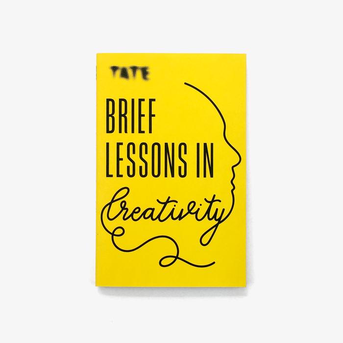 Brief Lessons in Creativity
