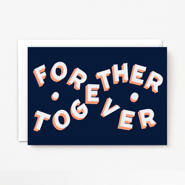 Forever Together Card