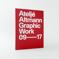Ateljé Altmann: Graphic Work 09–17