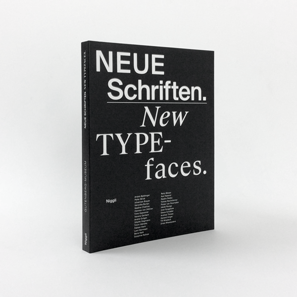 New Typefaces: Positions and Perspectives