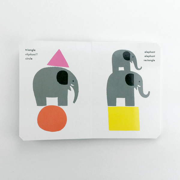 Circle, Triangle, Elephant!: A Book of Shapes & Surprises
