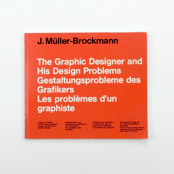 The Graphic Designer and His Design Problems