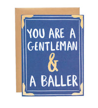 You are a Gentleman and Baller Card