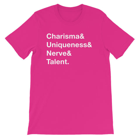 Charisma, Uniqueness, Nerve & Talent