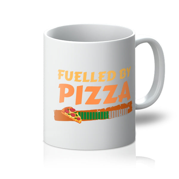 Fuelled By Pizza Mug