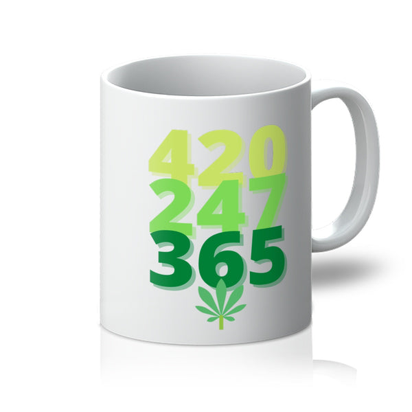 Funny Weed Slogan Coffee Mug - 420 247 365 - White Front View