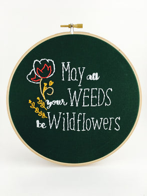 weeds be wildflowers embroidery wall art
