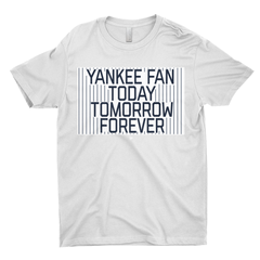 Yankee Fan Today, Tomorrow, Forever - GC