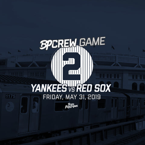 BPCrew Game #2: May 31st vs. Red Sox
