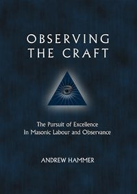 Observing the Craft by Bro. Andrew Hammer, Paperback