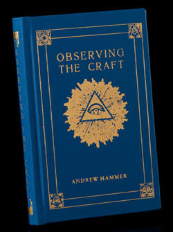 Observing the Craft by Bro. Andrew Hammer, Hardcover