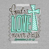 Never Fails Cherished Girl Christian Tee ™