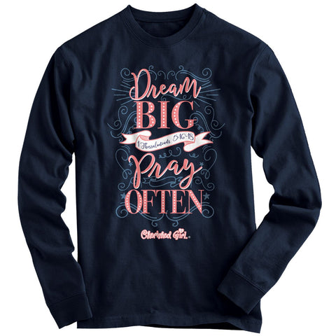 Cherished Girl Dream Big Long Sleeve T-shirt ™