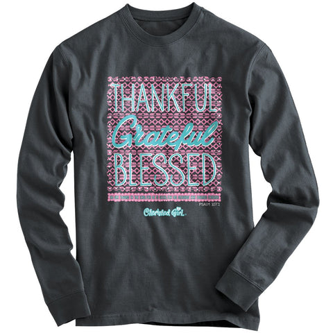 Cherished Girl Thankful Grateful Blessed Long Sleeve T-shirt ™