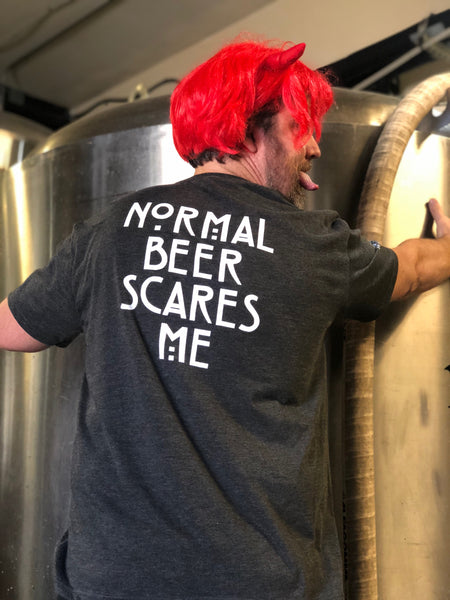 NORMAL BEER SCARES ME T-SHIRT