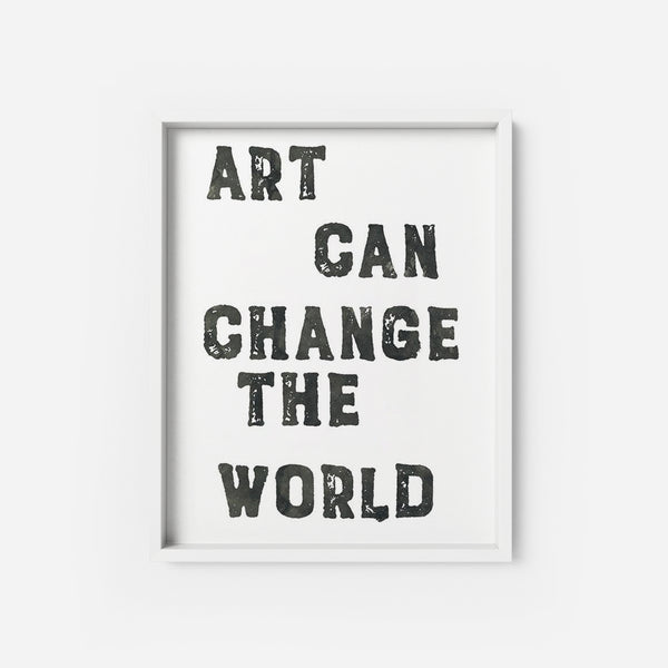 Art can change the world - THE PRINTABLE CONCEPT - Printable art posterDigital Download -