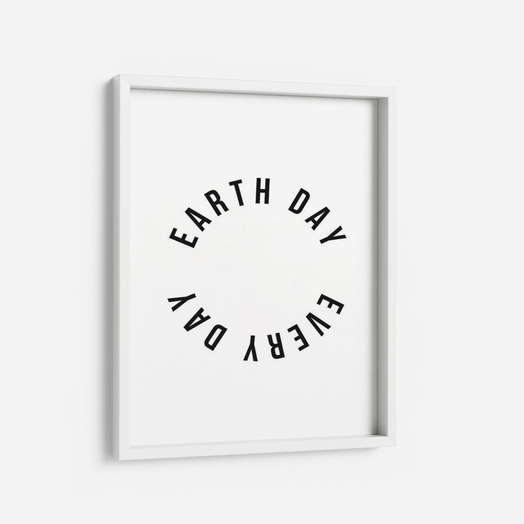 Earth Day every Day - THE PRINTABLE CONCEPT - Printable art posterDigital Download -