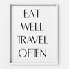 Eat Well Travel Often - THE PRINTABLE CONCEPT - Printable art posterDigital Download -