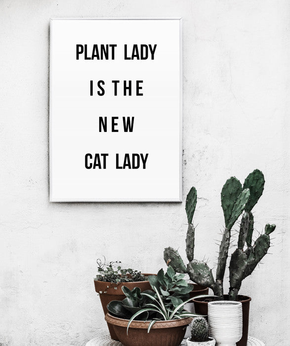 Plant Lady Is The New Cat Lady | Printable Wall Art Botanical Poster Cactus Minimalist Scandinavian Art print